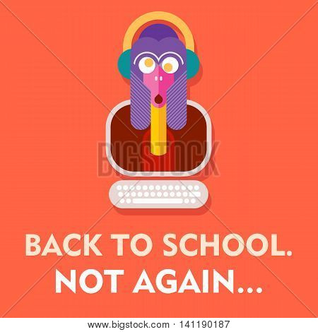 Back to School. Not Again - funny vector poster.
