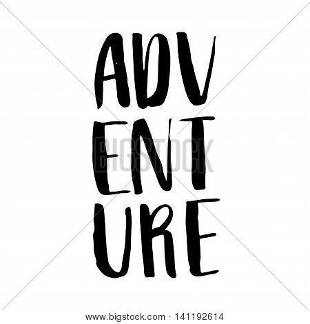 Adventure, Ink Hand Lettering.