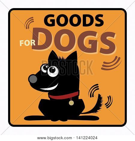 Shop label with text Goods for dogs, vector illustration