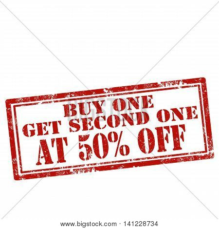 Grunge rubber stamp with text Buy One Get Second One At 50% Off,vector illustration