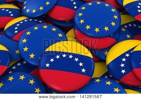 Venezuela And Europe Badges Background - Pile Of Venezuelan And European Flag Buttons 3D Illustratio