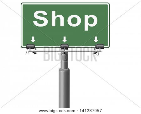 Shop now sign go to the online webshop road sign, internet web shopping billboard  3D illustration