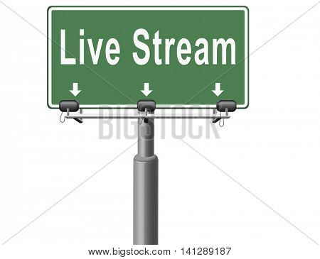 live stream music song audio or listen to radio streaming road sign billboard video or movie 3D illustration
