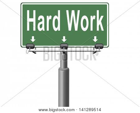 Hard work busy with important job working sign. 3D illustration