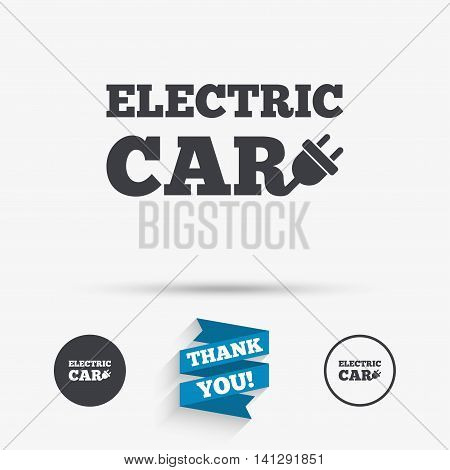 Electric car sign icon. Electric vehicle transport symbol. Flat icons. Buttons with icons. Thank you ribbon. Vector