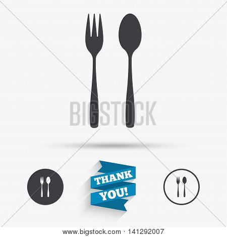 Eat sign icon. Cutlery symbol. Dessert fork and teaspoon. Flat icons. Buttons with icons. Thank you ribbon. Vector