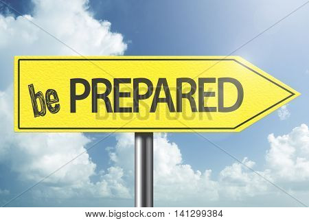 Be Prepared yellow sign