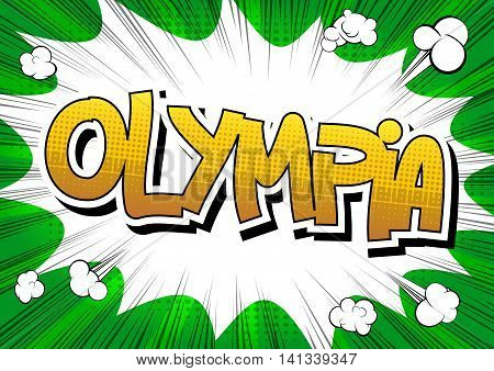 Olympia - Comic book style word on comic book abstract background.