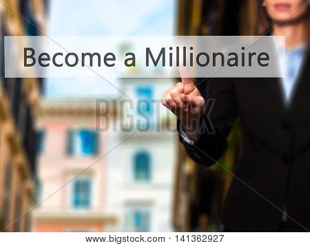 Become A Millionaire - Successful Businesswoman Making Use Of Innovative Technologies And Finger Pre