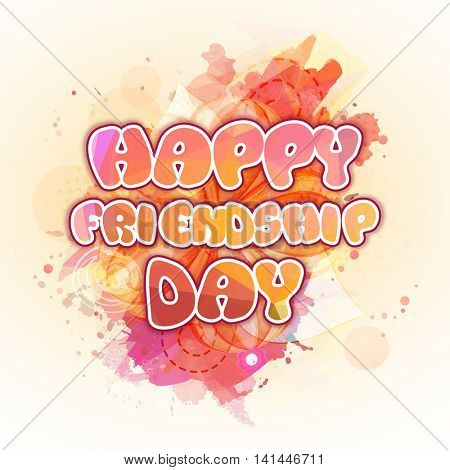 Stylish Text Happy Friendship Day on abstract background, Can be used as Poster, Banner or Flyer design.