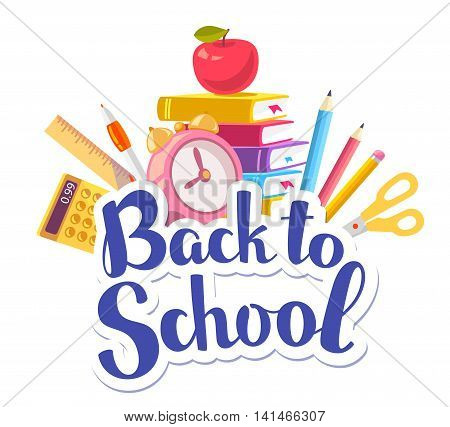 Vector colorful illustration of inscription back to school with stack of books red apple alarm clock school supplies on white background. Bright education design for web site advertising banner poster brochure board