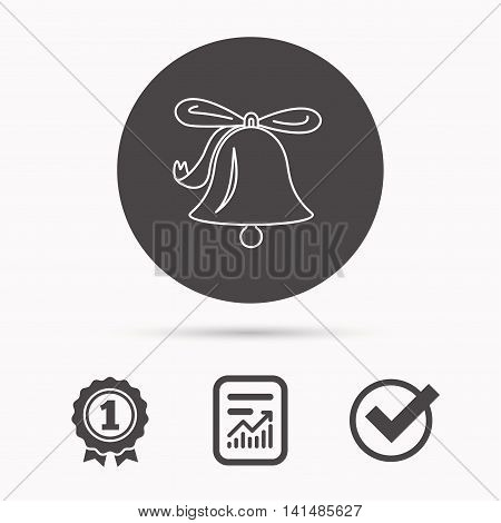 Ringing jingle bell icon. Sound sign. Alarm handbell symbol. Report document, winner award and tick. Round circle button with icon. Vector
