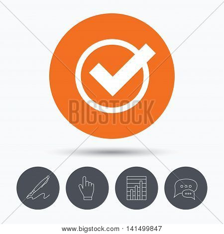 Tick icon. Check or confirm symbol. Speech bubbles. Pen, hand click and chart. Orange circle button with icon. Vector