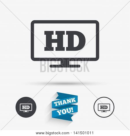 HD widescreen tv sign icon. High-definition symbol. Flat icons. Buttons with icons. Thank you ribbon. Vector