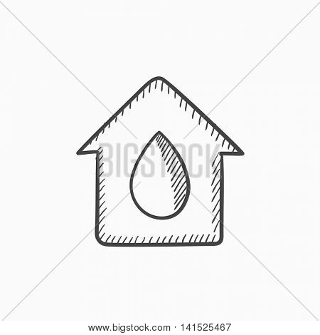 House with water drop vector sketch icon isolated on background. Hand drawn House with water drop icon. House with water drop sketch icon for infographic, website or app.