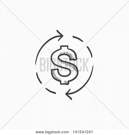 Dollar symbol with arrows vector sketch icon isolated on background. Hand drawn Dollar symbol with arrows icon. Dollar symbol with arrows sketch icon for infographic, website or app.