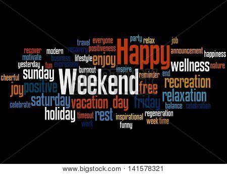 Happy Weekend, Word Cloud Concept 6