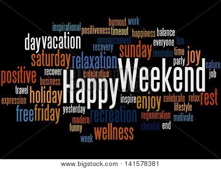 Happy Weekend, Word Cloud Concept 4