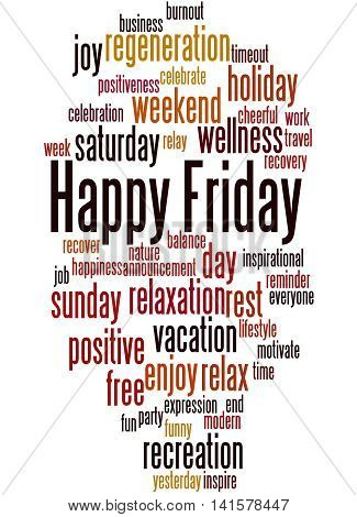 Happy Friday, Word Cloud Concept 8