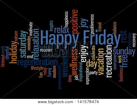 Happy Friday, Word Cloud Concept 7