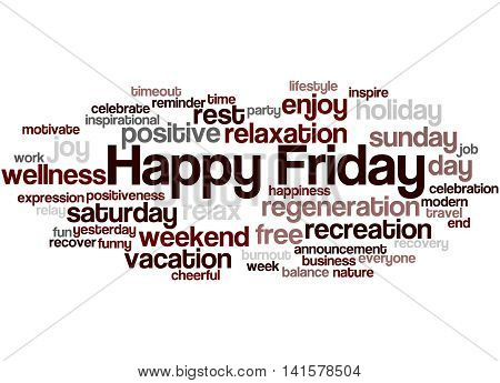 Happy Friday, Word Cloud Concept 6