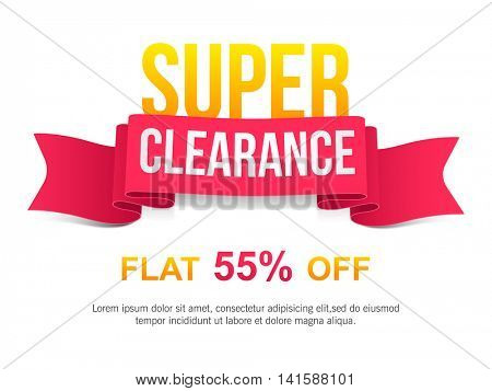 Super Clearance Sale with Flat 55% Off, Creative Ribbon, Poster, Banner or Flyer design, Vector illustration.