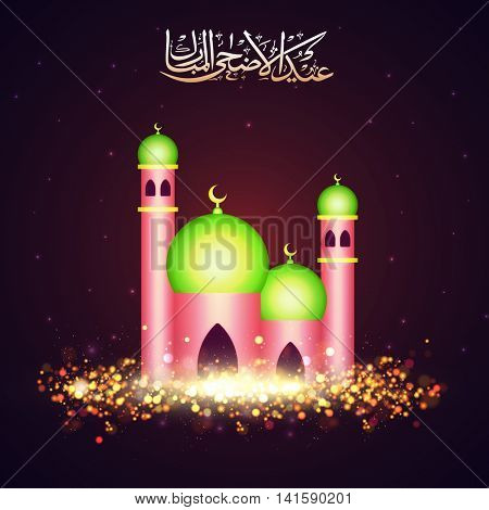 Glossy creative Mosque with Arabic Islamic Calligraphy Text Eid-Al-Adha Mubarak on glittering glossy background for Muslim Community, Festival of Sacrifice Celebration.
