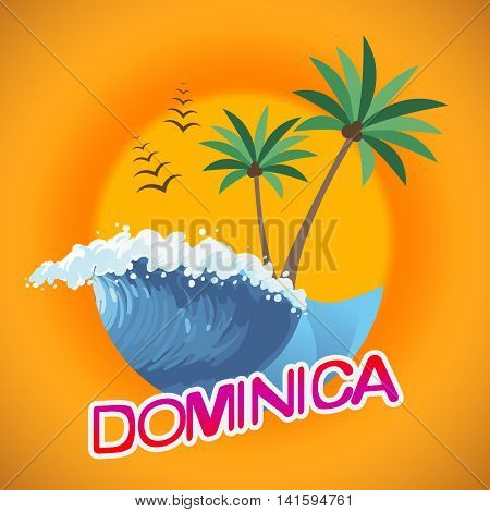 Dominica Vacation Indicates Summer Time And Dominique