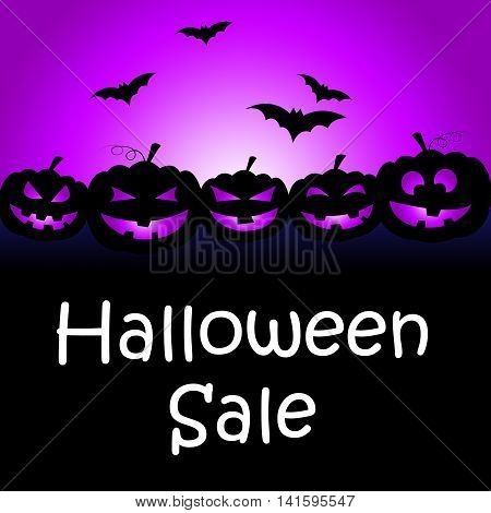 Halloween Sale Means Trick Or Treat And Celebration
