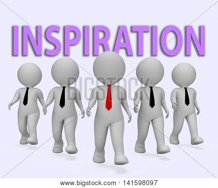 Inspiration Businessmen Indicates Positive Motivate 3D Rendering