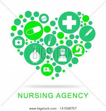 Nursing Agency Indicates Nurse Job And Agencies