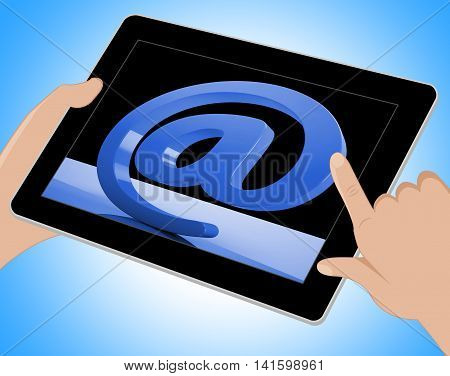 At Sign Mean Email Correspondence On Web Tablet