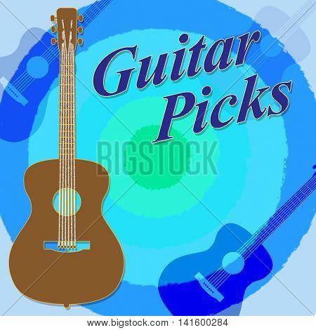 Guitar Picks Indicates Rock Guitarist And Play
