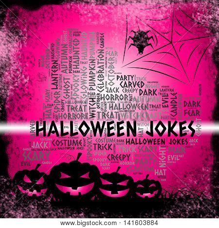 Halloween Jokes Represents Trick Or Treat And Celebration
