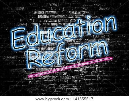 Education Reform sign on old black vintage brick wall background