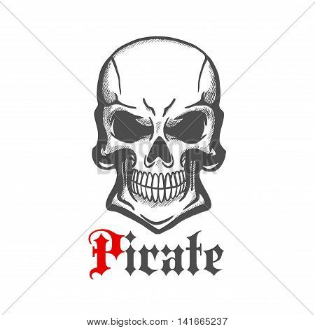 Aggressive smiling jolly roger character of sketched human skull with crazy cheesy grin. Use as piracy theme, t-shirt print or tattoo design