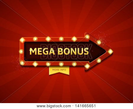 Mega bonus retro banner with glowing lamps. Vector illustration with shining lights in vintage style. Label for winners of poker, cards, roulette and  lottery.