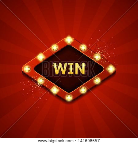 Win retro banner with glowing lamps. Vector illustration with shining lights in vintage style. Label for winners of poker, cards, roulette and  lottery.