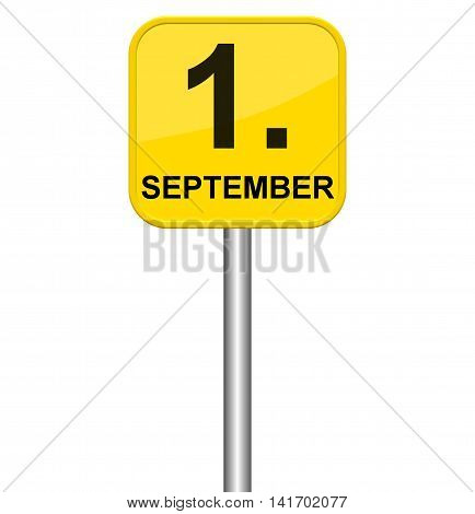 Isolated yellow sign showing 1st September in german language