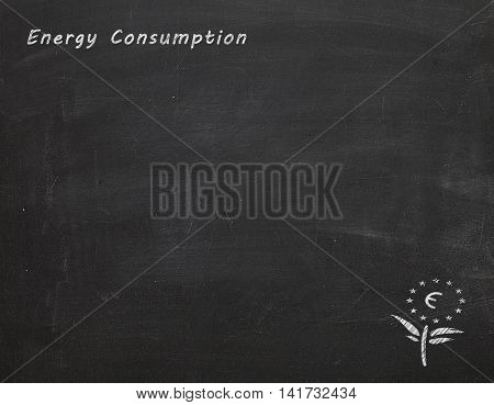 black chalkboard with text energy cosumption an euro flower