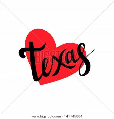 Texas brush lettering with heart on white background. Vector illustration. Isolated elements