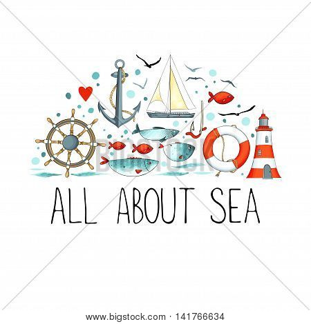 Collection of nautical elements in a semicircle shape. There are lighthouse, seagull, sailboat, life buoy, fish, anchor and wheel. Objects isolated on white background. Vector illustration.