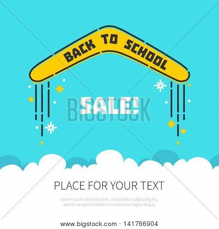 Back to school concept with a flying boomerang and place for your text on blue background. Educational concept. Sale and discount poster.Vector illustration.