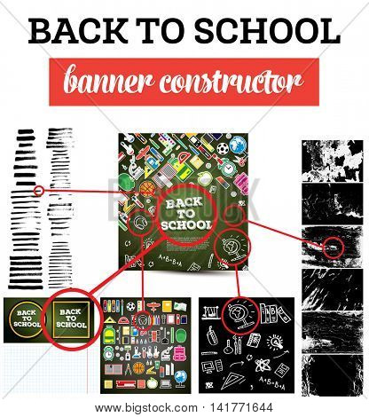 Back To School Banner Constructor with School Supplies, Brush and Textures. Vector Illustration. Education Concept.
