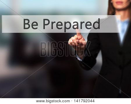 Be Prepared - Female Touching Virtual Button.