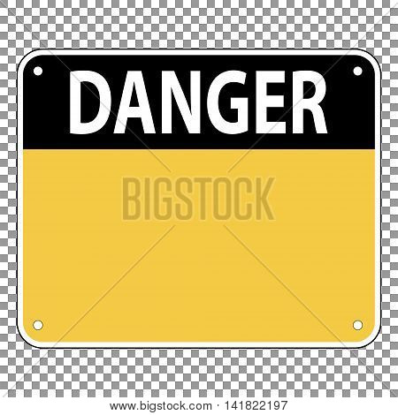 Template sign warning of the danger, is easily edite, vector for print or website design