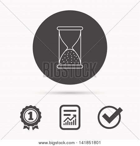 Hourglass icon. Sand end time sign. Hour ends symbol. Report document, winner award and tick. Round circle button with icon. Vector