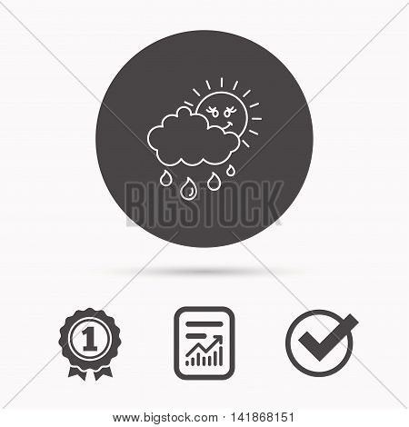 Rain and sun icon. Water drops and cloud sign. Rainy overcast day symbol. Report document, winner award and tick. Round circle button with icon. Vector