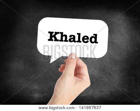 Khaled written in a speechbubble