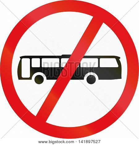 Road Sign Used In The African Country Of Botswana - Buses Prohibited